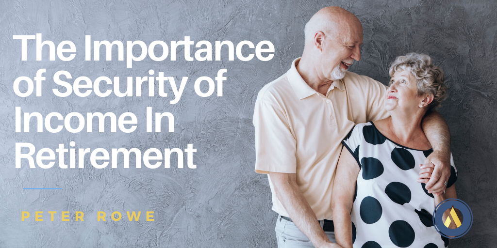 Security of Income In Retirement