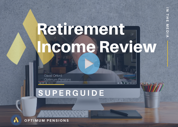 Retirement Income Review: David Orford Video Interview