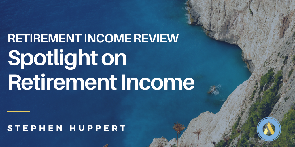Retirement Income Review – Spotlight on Retirement Income. Article header image text on ocean background.