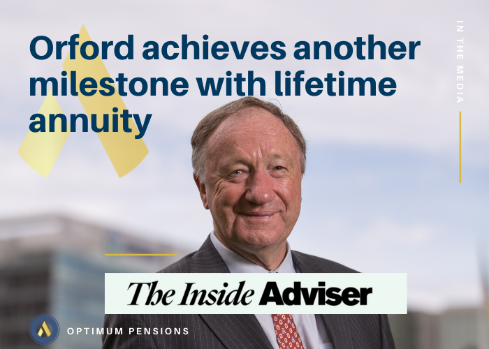 David Orford pictured: achieves another milestone with lifetime annuity